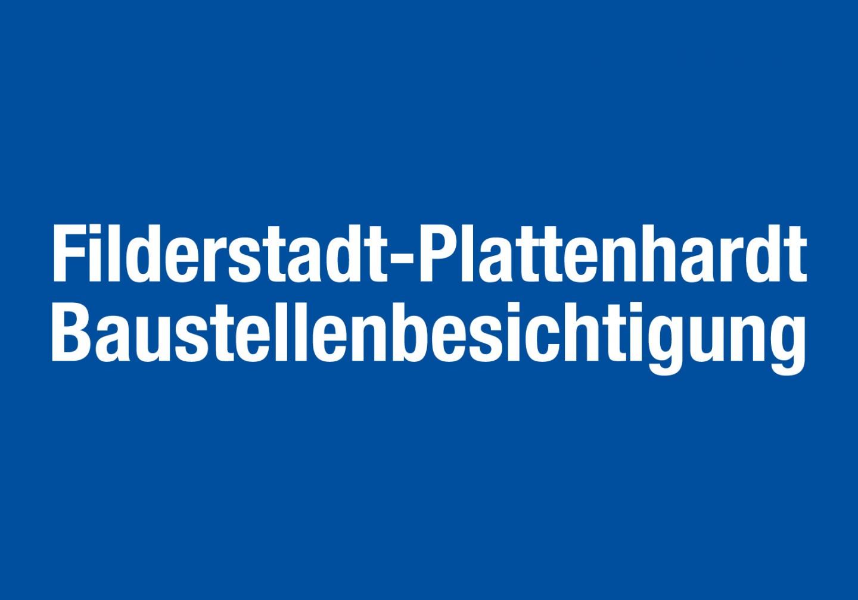 Baustellenbesichtigung_Filderstadt-Plattenhardt
